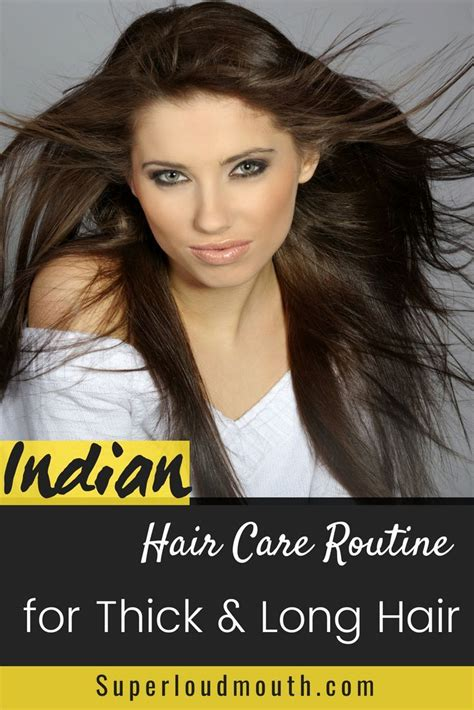the best indian hair care routine for long and thick hair