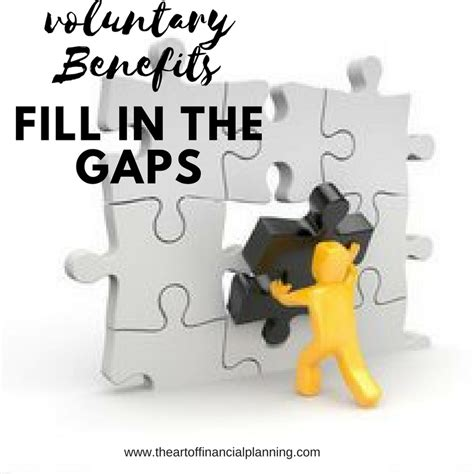 Members have access to career development training programs, medical/dental/vision care plans, pension/financial counseling, and legal advice. Voluntary Benefits - Fill in the Gaps! - The Art of Financial Planning