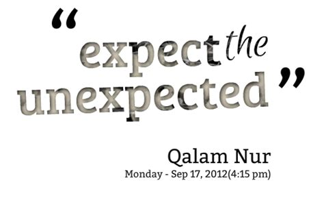 Life Expect The Unexpected Quotes
