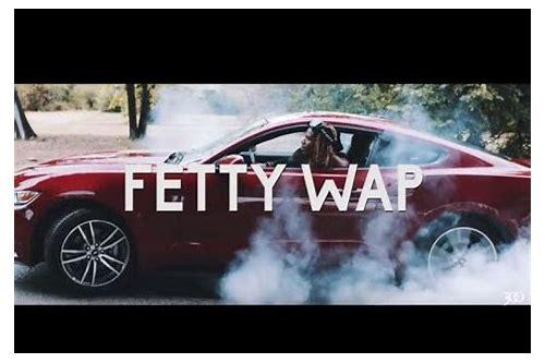 fetty wap ft monty tempo baixar musica