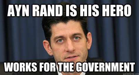 Ayn Rand Meme - 23 hilarious paul ryan memes about wisconsin s worst export