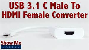 Easy To Use Usb 3 1 Type C To Hdmi Converter  23-226-002 - Youtube