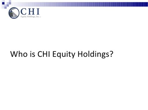 Intro To Chi Equity Holdings And Private Equity Market