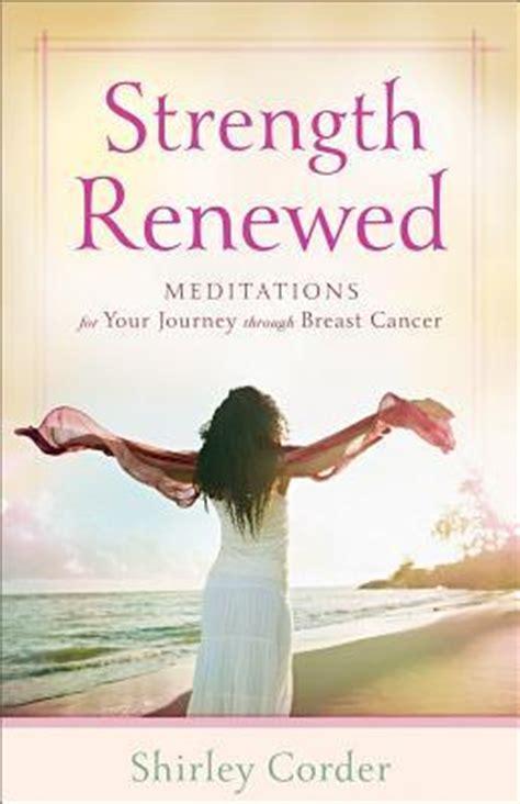 strength renewed meditations   journey