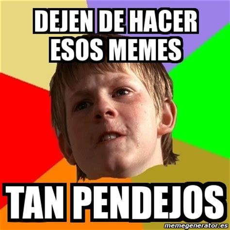 Crear Memes - meme chico malo dejen de hacer esos memes tan pendejos 1464701
