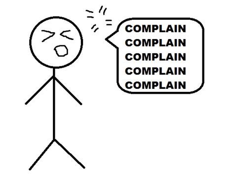 When Complaining Is A Good Thing!