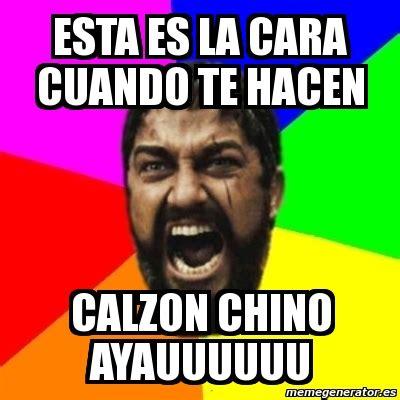 Chino Meme - meme sparta esta es la cara cuando te hacen calzon chino ayauuuuuu 954604