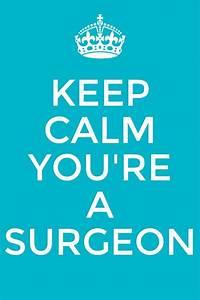 Best 25+ Surgeo... Dedicated Doctor Quotes