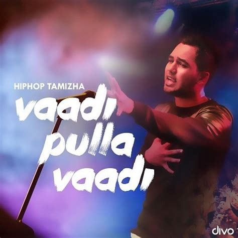 Vaadi Pulla Vaadi Song Download: Vaadi Pulla Vaadi MP3 ...
