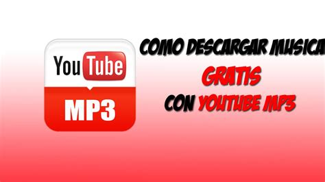 youtube descargar gratuita mp3 indir