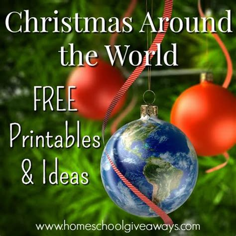 decorating ideas for christmas around the world around the world free printables and ideas homeschool giveaways
