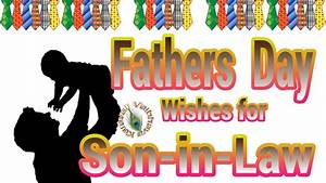 Happy Fathers Day Wishes,Quotes for Son in Law,Images ...