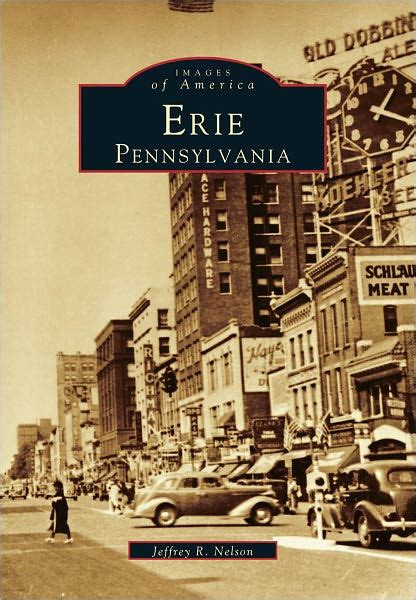 barnes and noble erie pa erie pennsylvania images of america series by jeffrey r