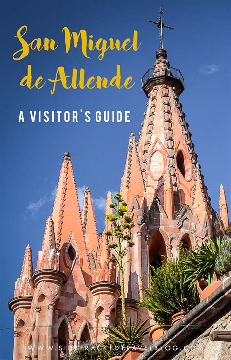 San Miguel de Allende: A Visitor's Guide to One of Mexico ...
