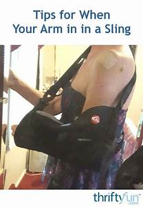 Tips For When Your Arm Is In A Sling