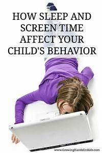 How Screen Time and Sleep Affect Your Child's Behavior ...