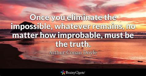 eliminate  impossible  remains