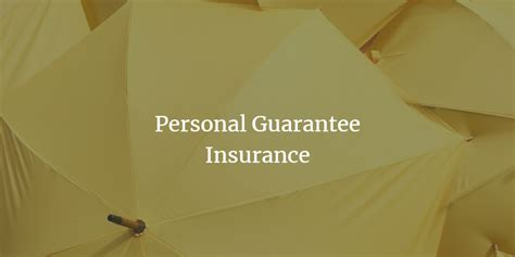 Directors or members of a partnership offer need funding of one 2020 business expert. Personal Guarantee Insurance - Personal Guarantee Expert
