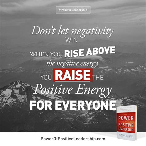 dont  nagativity win   rise   negative