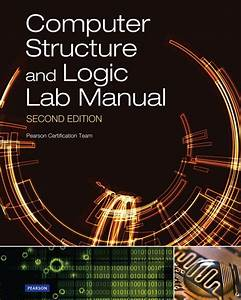 Prowse  Computer Structure And Logic Lab Manual  2nd Edition