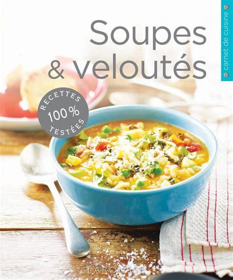 librairie cuisine livre soupes hockenfull larousse carnets de