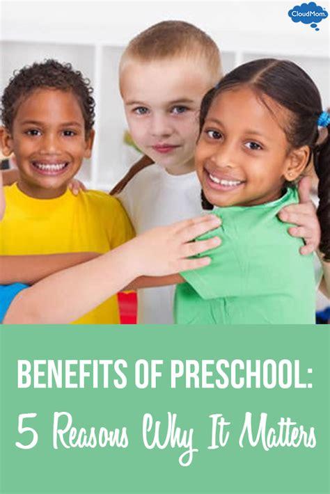 benefits of preschool 5 preschool advantages for my 928 | Benefits of Preschool 5 Reasons Why It Matters
