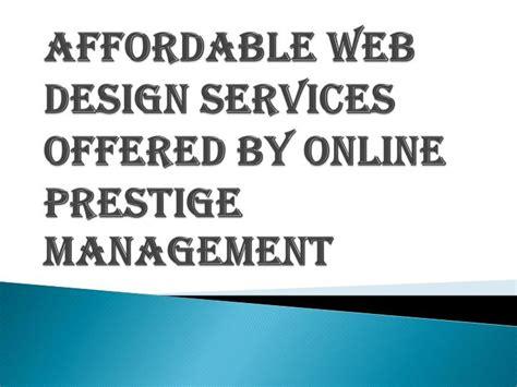 affordable website design ppt affordable web design services prestige