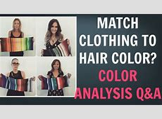 Should You Match Your Clothing Colors With Your Hair Color