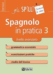Test Di Spagnolo Spagnolo In Pratica 3 Livello Avanzato Spagnolo