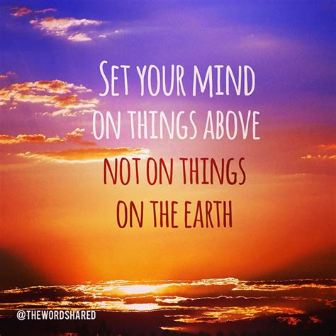 Set Your Mind On Things Above  The Word Shared