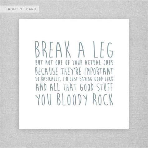 Break A Leg Funny