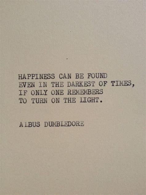 albus dumbledore quotes happiness quotesgram