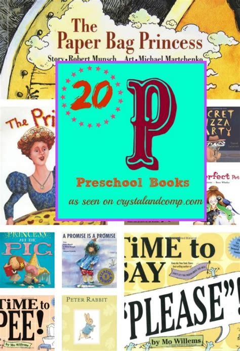 20 books children must read letter p 535 | 20 Preschool P Books Collage