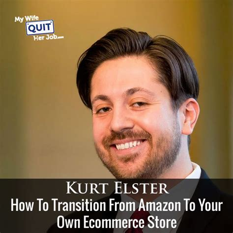 118 how to transition from to your own ecommerce store with kurt elster