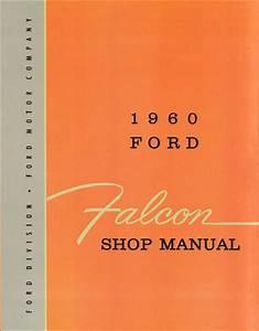 1960 Falcon  U0026 Frontenac Repair Shop Manual Original Canadian