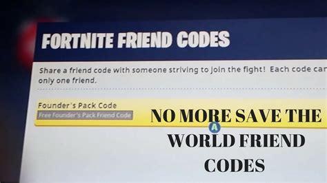 fortnite save  world friend codes    youtube