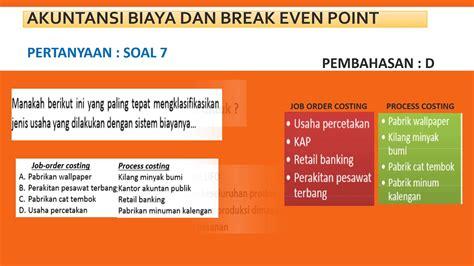 contoh soal akuntansi biaya  break  point part