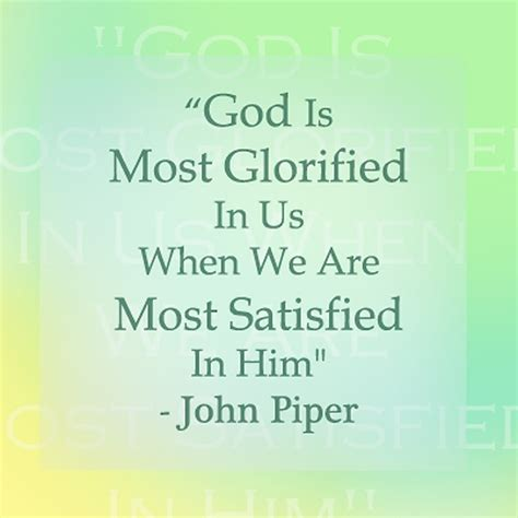 John Piper Quotes Dont Waste Your Life