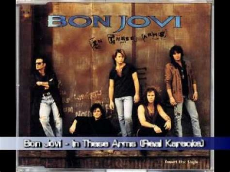 Bon Jovi  In These Arms (real Karaoke) Youtube