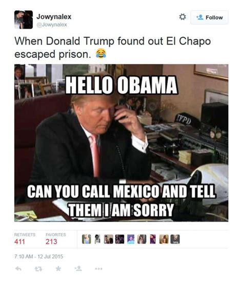 Donald Trump El Chapo Memes - twitter reacts to drug kingpin s daring escape san antonio express news