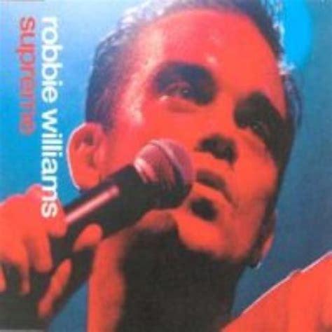 robbie williams supreme robbie williams supreme australian cd single cd5 5