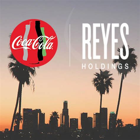 Reyes Holdings Acquires Distribution Rights to Coca-Cola ...