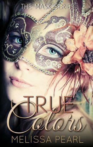 true colors  masks   melissa pearl