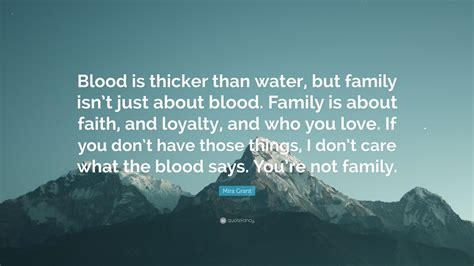 mira grant quote blood  thicker  water  family
