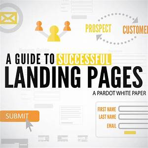 Best Practices Guide To Landing Pages
