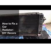 How To Fix A Radiator Leak DIY Recore  Auto 101