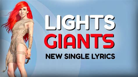 Lights Song by Lights Quot Giants Quot Lyrics