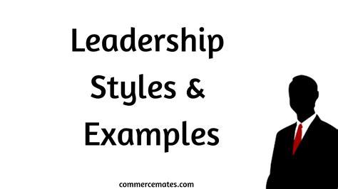 leadership styles  examples