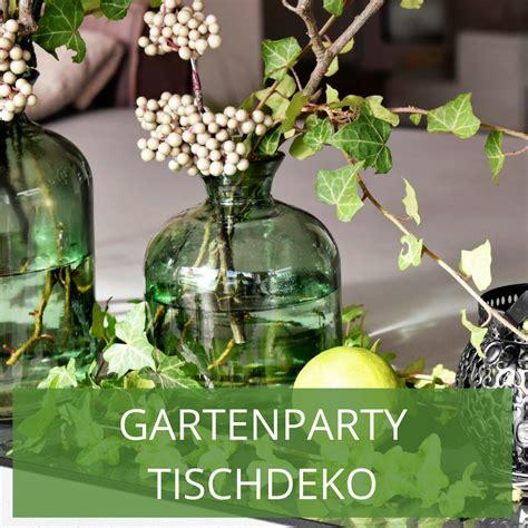 Gartenparty Tischdeko Sommer by Dekoideen F 252 R Ihre Gartenparty Blumen Und Lichtakzente