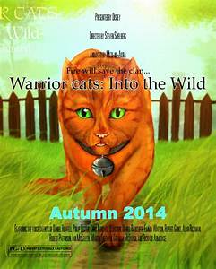 Warrior cats: Into the wild movie poster by Spottedfern13 ...